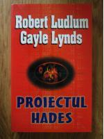 Robert Ludlum - Proiectul Hades