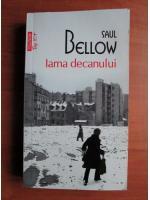 Saul Bellow - Iarna decanului (Top 10+)