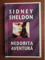 Anticariat: Sidney Sheldon - Nedorita aventura