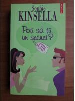Anticariat: Sophie Kinsella - Poti sa tii un secret?