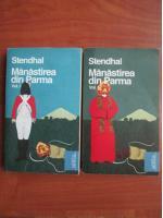 Stendhal - Manastirea din Parma (2 volume)