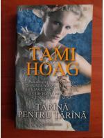 Tami Hoag - Tarana pentru tarana