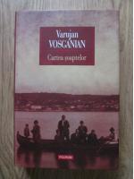 Varujan Vosganian - Cartea soaptelor