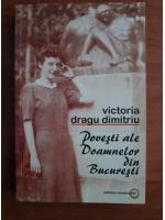 Victoria Dragu Dimitriu - Povesti ale doamnelor din Bucuresti