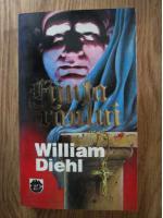 William Diehl - Fiinta raului