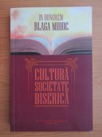 Anticariat: A. Faur - In honorem Blaga Mihoc. Cultura, societate, biserica