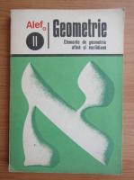 Anticariat: C. Gautier - Geometrie, volumul 2. Elemente de geometrie afina si euclidiana