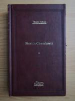 Anticariat: Charles Dickens - Martin Chuzzlewit (volumul 1)