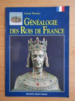 Anticariat: Claude Wenzel - Genealogie des Rois de France