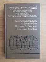 Anticariat: Diccionario ruso-espanol de terminos u giros usuales en las relaciones economicas exteriores