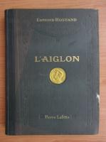 Edmond Rostand - L'Aiglon (1910)