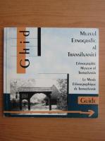 Anticariat: Ghid Muzeul Etnografic al Transilvaniei