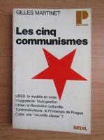 Anticariat: Gilles Martinet - Les cinq communismes