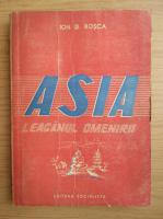 Anticariat: Ion D. Rosca - Asia. Leaganul omenirii (1947)