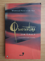 Anticariat: Jim Crace - Quarantine