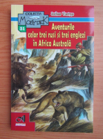 Anticariat: Jules Verne - Aventurile celor trei rusi si trei englezi in Africa Australa
