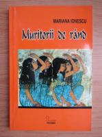 Anticariat: Mariana Ionescu - Muritorii de rand