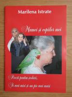 Anticariat: Marilena Istrate - Mamei si copiilor mei. Poezii pentru scolari, si mai mici si-un pic mai mari