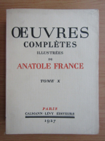 Anticariat: Oeuvres completes illustrees de Anatole France, volumul 10, 1927