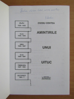 Anticariat: Ovidiu Centea - Amintirile uni uituc (cu autograful autorului)
