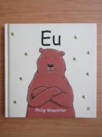 Philip Waechter - Eu