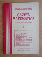 Anticariat: Revista Gazeta Matematica, anul LXXXVII, nr. 1, 1982