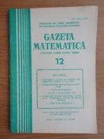 Anticariat: Revista Gazeta Matematica, anul LXXXVIII, nr. 12, 1983
