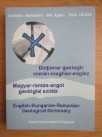 Anticariat: Szakacs Alexandru - Dictionar geologic roman-maghiar-englez
