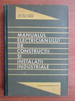 Traian Canescu - Manualul electricianului de constructii si instalatii industriale