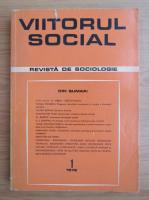 Anticariat: Viitorul social. Revista de sociologie, nr. 1, 1972
