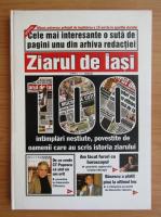 100 de pagini 1 ale Ziarului de Iasi-Monitorul si 100 de intamplari ale celor care au scris vreme de 15 ani istoria acestui ziar