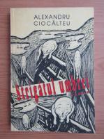 Anticariat: Alexandru Ciocalteu - Strigatul umbrei