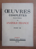 Anticariat: Antole France - Oeuvres completes illustrees (volumul 7, 1929)
