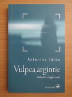Antonina Sarbu - Vulpea argintie