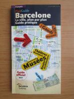 Anticariat: Barcelone. La ville, plan par plan. Guide pratique