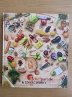Anticariat: Chefparade a Szakacskonyv fozoiskola