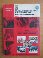 Anticariat: Cristina Albu - Managementul stresului profesional (volumul 3)