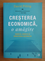 Anticariat: David Pilling - Cresterea economica, o amagire