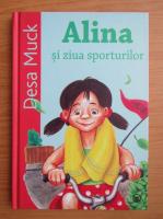 Desa Muck - Alina si ziua sporturilor (volumul 1)