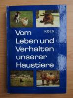 Anticariat: E. Kolb - Vom Leben und Verhalten unserer Haustiere
