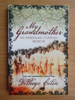 Anticariat: Fethiye Cetin - My grandmother