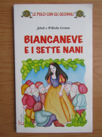 Anticariat: Fratii Grimm - Biancaneve e i sette nani