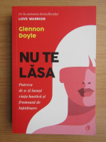Anticariat: Glennon Doyle - Nu te lasa