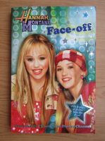 Anticariat: Hannah Montana. Face-off