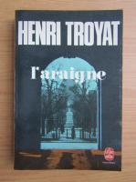 Henri Troyat - L'araigne