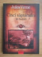 Anticariat: Jules Verne - Cinci saptamani in balon