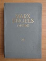 Anticariat: Karl Marx, Friedrich Engels - Opere (volumul 25)