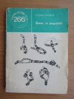 Anticariat: Lucian Gavrila - Gene in populatii