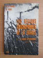 Anticariat: M. le Lannou - Les regions geographiques de la France (volumul 1)
