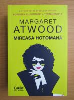 Margaret Atwood - Mireasa hotomana
